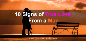 10 Signs of True Love From a Man