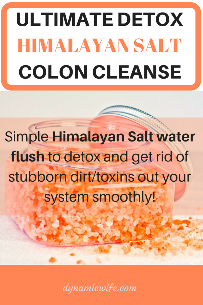 Super Easy + Effective Himalayan Salt Water Flush for Your