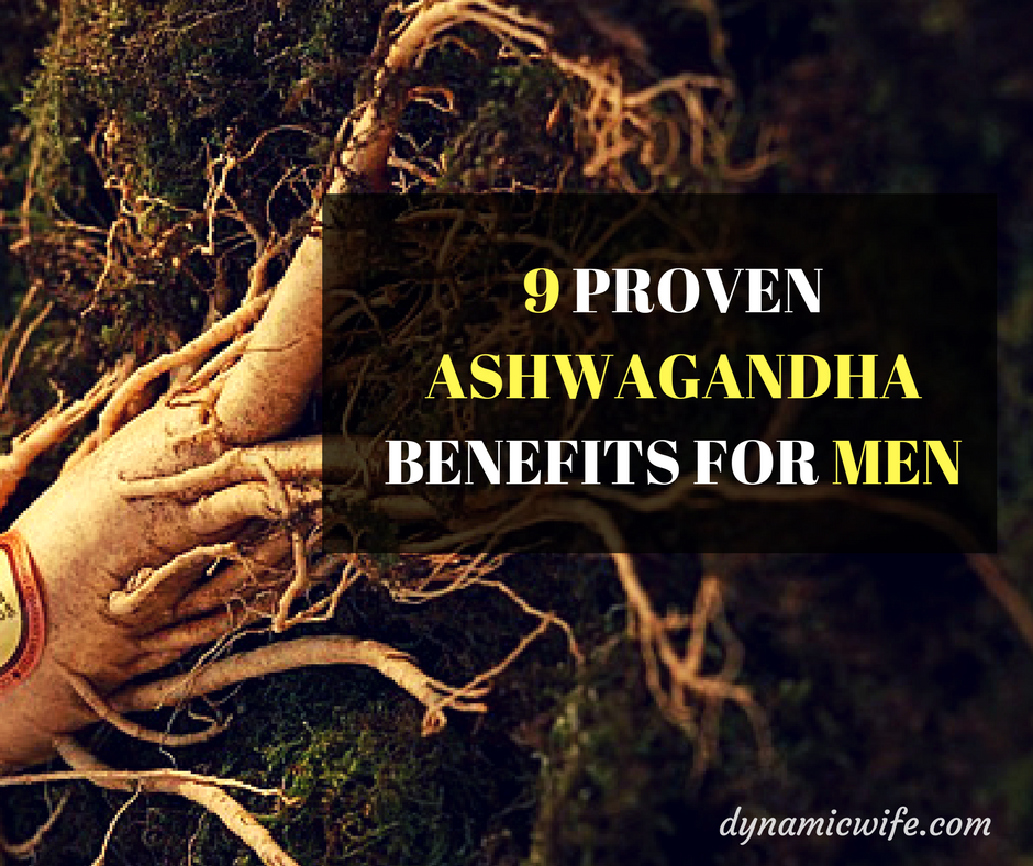 ashwagandha benefits for men