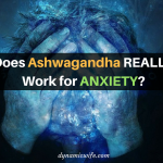 Ashwagandha for Anxiety: Does it Really Work?
