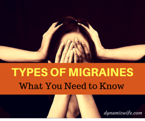 Types of Migraine Headaches: What You Need to Know