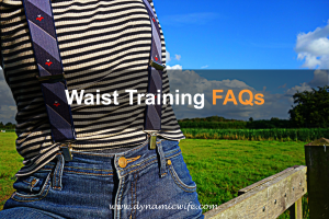 Waist Training FAQ's